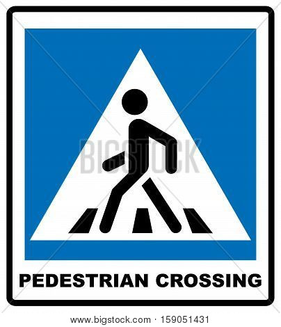 Pedestrian Symbol Vector Illustration isolated on white background. Blue banner for road and public places, Pedestrian crossing sign