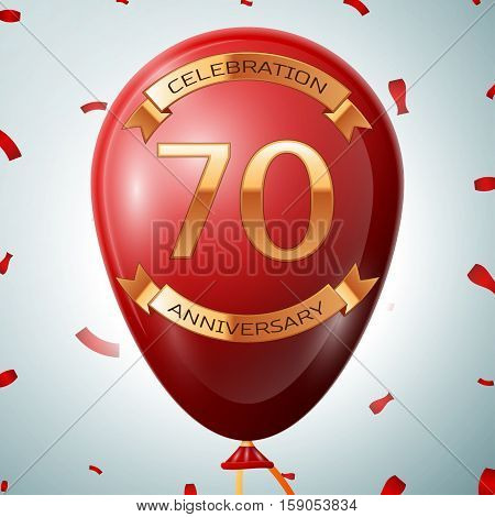 Red balloon with golden inscription seventy years anniversary celebration and golden ribbons on grey background and confetti. Vector illustration