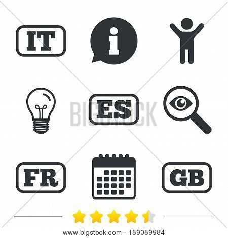 Language icons. IT, ES, FR and GB translation symbols. Italy, Spain, France and England languages. Information, light bulb and calendar icons. Investigate magnifier. Vector