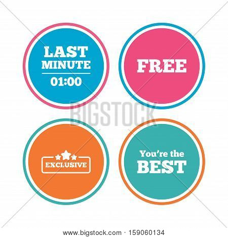 Last minute icon. Exclusive special offer with star symbols. You are the best sign. Free of charge. Colored circle buttons. Vector