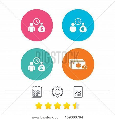 Bank loans icons. Cash money bag symbols. Borrow money sign. Get Dollar money fast. Calendar, cogwheel and report linear icons. Star vote ranking. Vector