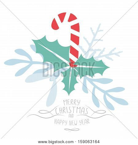 Vintage Merry Christmas And Happy New Year background. Candy and leaves stylish vector illustration on winter greeting card. Good for cards posters and banner design