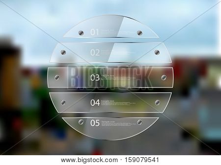 Illustration infographic template. Circle created by five transparent glass sheets with reflection. Rounded motif placed on blurred photo of town sceene with crossroad in the city.
