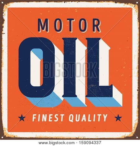 Vintage metal sign - Motor Oil - Vector EPS10. Grunge and rusty effects can be easily removed for a cleaner look.