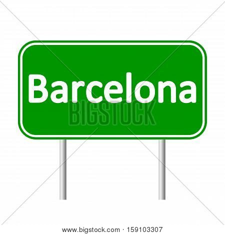 Barcelona road sign isolated on white background.