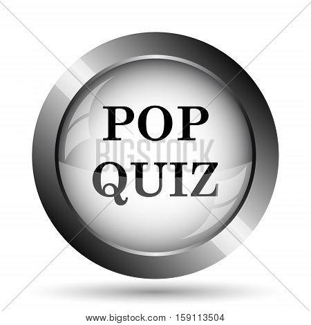 Pop quiz icon. Pop quiz website button on white background. poster
