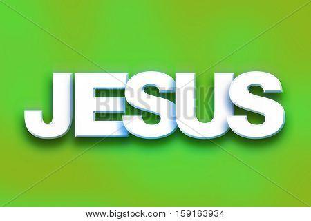 Jesus Concept Colorful Word Art