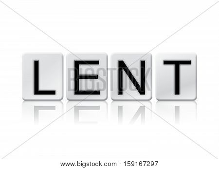 Lent Isolated Tiled Letters Concept And Theme