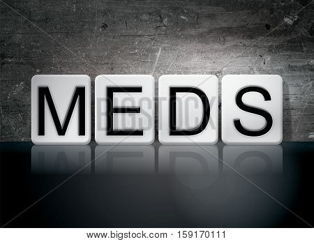 Meds Tiled Letters Concept And Theme