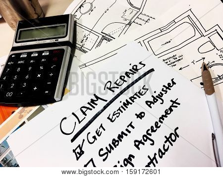 Insurance Claim and repairs help to get paid and full indemnity procedure claims checklist how to work with adjuster in major home insurance loss with checklist, and words written on pad next to blueprints and estimates with words get estimates