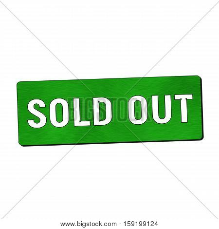 sold out white wording on green wood background