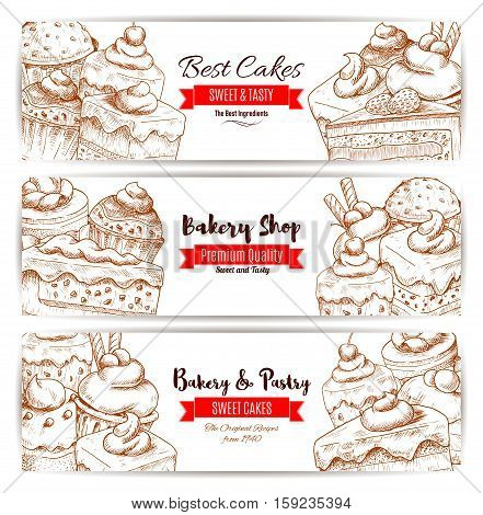 Pastry banners set of vector sketch desserts, sweets, fruit cakes, berry cupcakes, chocolate muffin, creamy pie, vanilla mousse for bakery shop, cafe, cafeteria, patisserie menu