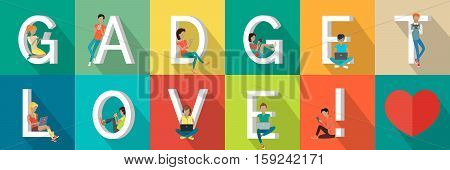Gadget love banner. People with gadgets standing and sitting near letters. Modern youth with electronic gadgets. Social media network connection. Colored letter and people with electronic devices