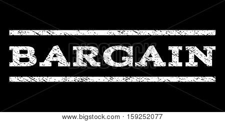 Bargain watermark stamp. Text tag between horizontal parallel lines with grunge design style. Rubber seal white stamp with unclean texture. Vector ink imprint on a black background.