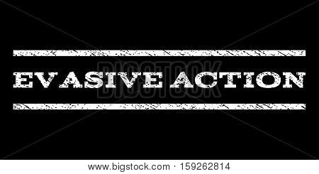 Evasive Action watermark stamp. Text tag between horizontal parallel lines with grunge design style. Rubber seal white stamp with unclean texture. Vector ink imprint on a black background. poster