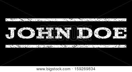 John Doe watermark stamp. Text caption between horizontal parallel lines with grunge design style. Rubber seal white stamp with dust texture. Vector ink imprint on a black background.