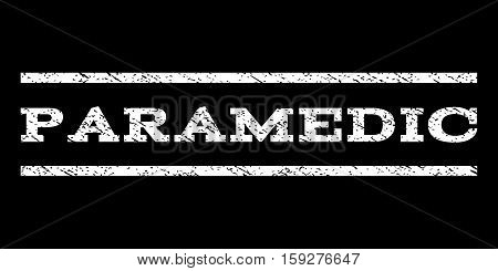 Paramedic watermark stamp. Text tag between horizontal parallel lines with grunge design style. Rubber seal white stamp with dust texture. Vector ink imprint on a black background.