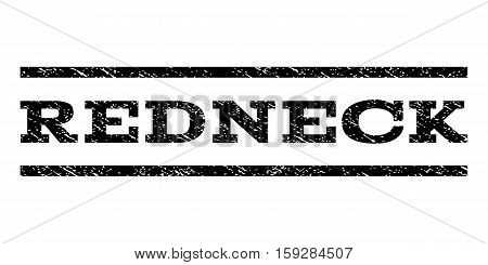 Redneck watermark stamp. Text caption between horizontal parallel lines with grunge design style. Rubber seal black stamp with scratched texture. Vector ink imprint on a white background.