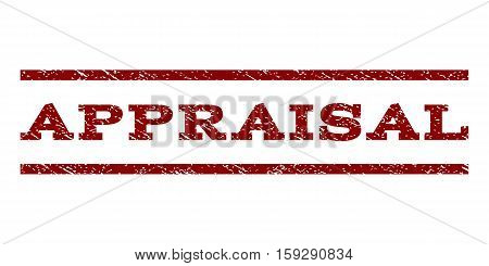 Appraisal watermark stamp. Text caption between horizontal parallel lines with grunge design style. Rubber seal dark red stamp with dirty texture. Vector ink imprint on a white background.