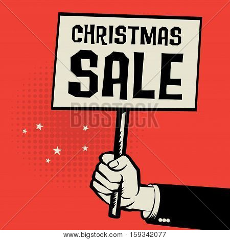 Poster in hand business concept with text Christmas Sale vector illustration
