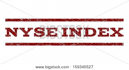 Nyse Index watermark stamp. Text caption between horizontal parallel lines with grunge design style. Rubber seal dark red stamp with dirty texture. Vector ink imprint on a white background.