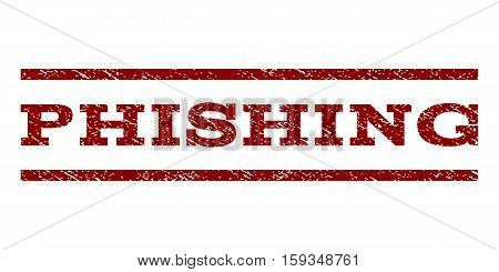 Phishing watermark stamp. Text caption between horizontal parallel lines with grunge design style. Rubber seal dark red stamp with scratched texture. Vector ink imprint on a white background.