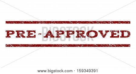 Pre-Approved watermark stamp. Text tag between horizontal parallel lines with grunge design style. Rubber seal dark red stamp with dirty texture. Vector ink imprint on a white background.