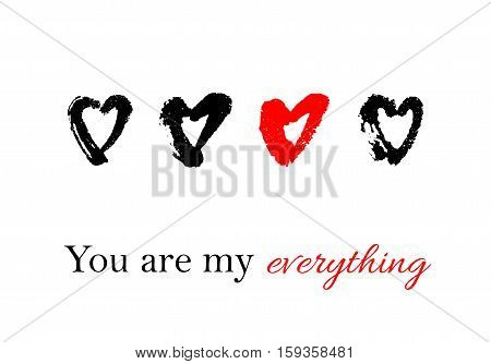 Vector hand drawn ink illustration with hearts. Greeting card with You are my everything text. Doodles.