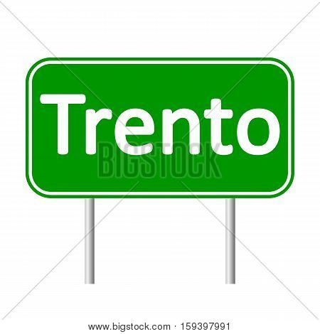 Trento road sign isolated on white background.