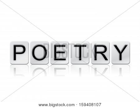 Poetry Isolated Tiled Letters Concept And Theme