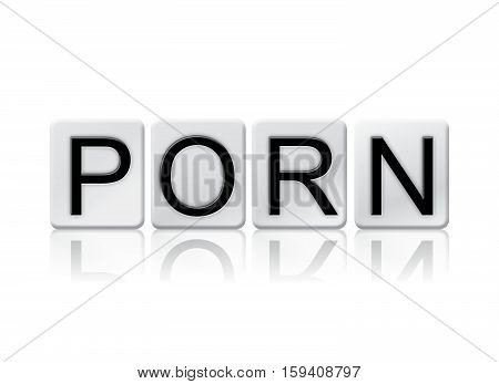 "The word ""Porn"" written in tile letters isolated on a white background. poster"