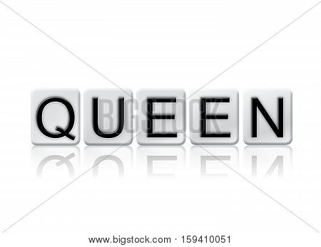 Queen Isolated Tiled Letters Concept And Theme
