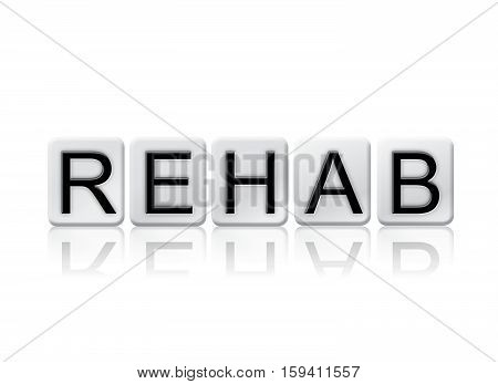 Rehab Isolated Tiled Letters Concept And Theme