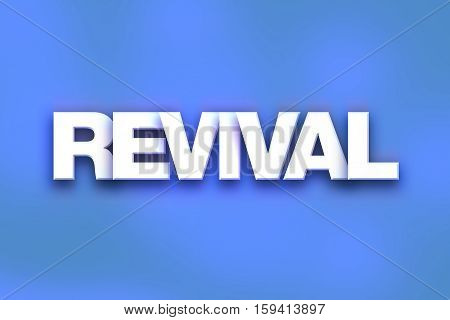 Revival Concept Colorful Word Art