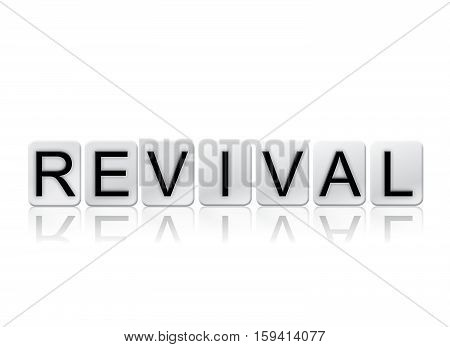 Revival Isolated Tiled Letters Concept And Theme