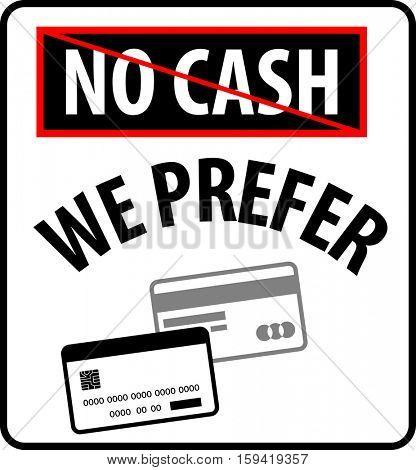 No Cash We Prefer Plastic Money Vector Illustration