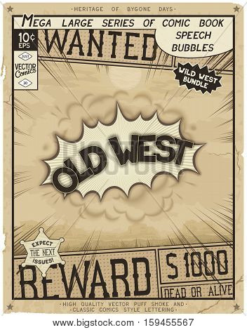 Old West. Retro poster in style of times the Wild West. Comic speech bubble with speed lines and 3D explosion.