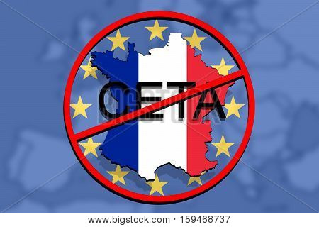 Anty Ceta - Comprehensive Economic And Trade Agreement On Euro Background, France Map
