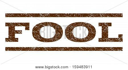Fool watermark stamp. Text tag between horizontal parallel lines with grunge design style. Rubber seal brown stamp with dust texture. Vector ink imprint on a white background.