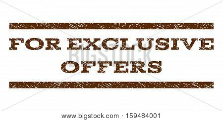 For Exclusive Offers watermark stamp. Text tag between horizontal parallel lines with grunge design style. Rubber seal brown stamp with dirty texture. Vector ink imprint on a white background.
