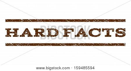 Hard Facts watermark stamp. Text caption between horizontal parallel lines with grunge design style. Rubber seal brown stamp with dust texture. Vector ink imprint on a white background.