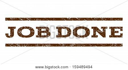 Job Done watermark stamp. Text tag between horizontal parallel lines with grunge design style. Rubber seal brown stamp with scratched texture. Vector ink imprint on a white background.