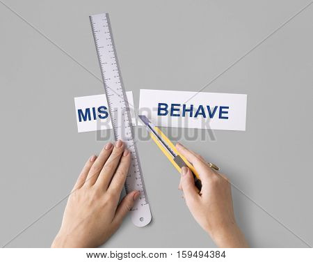 Misbehave Impolite Hands Cut Word Split Concept