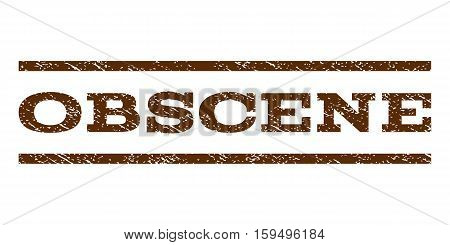 Obscene watermark stamp. Text caption between horizontal parallel lines with grunge design style. Rubber seal brown stamp with dust texture. Vector ink imprint on a white background.