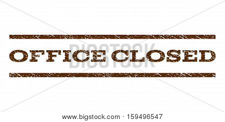 Office Closed watermark stamp. Text tag between horizontal parallel lines with grunge design style. Rubber seal brown stamp with dust texture. Vector ink imprint on a white background.