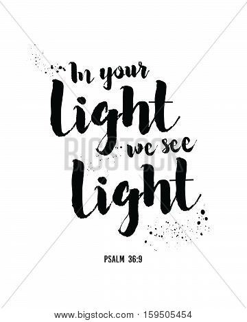 In Your Light We See Light Typography Scripture Design