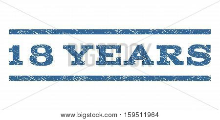18 Years watermark stamp. Text caption between horizontal parallel lines with grunge design style. Rubber seal cobalt blue stamp with dirty texture. Vector ink imprint on a white background.