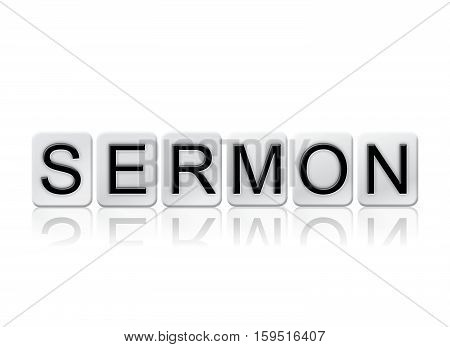 Sermon Isolated Tiled Letters Concept And Theme