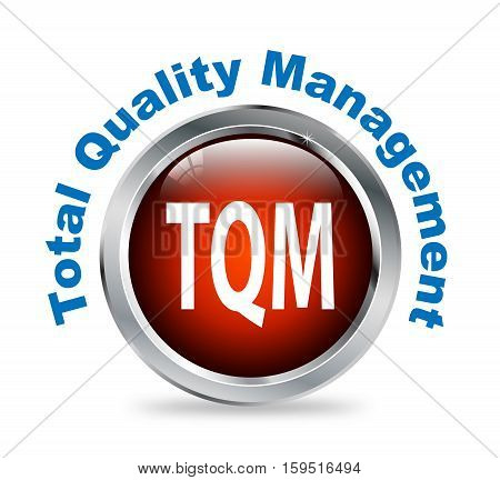 Illustration of shiny round glossy button of total quality management - tqm