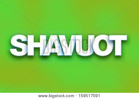 Shavuot Concept Colorful Word Art